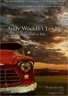Andy Wouldn't Let Me: Football vs. Fate