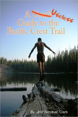 A Useless Guide to the Pacific Crest Trail