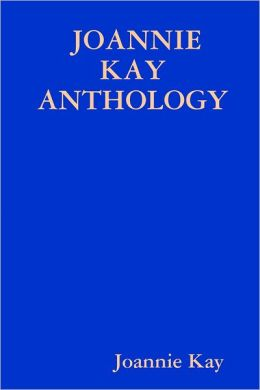 Joannie Kay Anthology