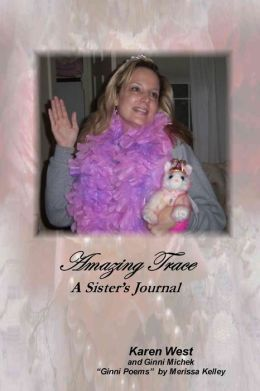 Amazing Trace : A Sister's Journal