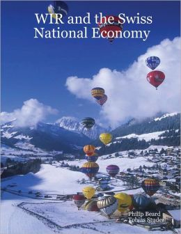 WIR and the Swiss National Economy