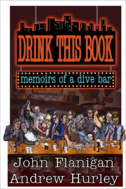 Drink This Book: Memoirs of a dive bar