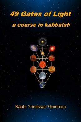 49 Gates of Light: A Course In Kabbalah