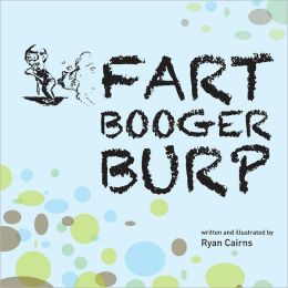 Fart Booger Burp