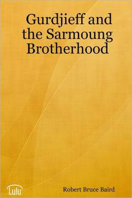 Gurdjieff and the Sarmoung Brotherhood