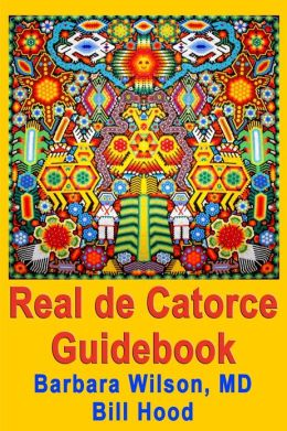 Real De Catorce Guidebook