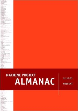 Machine Project Almanac: 12.15.03 - present
