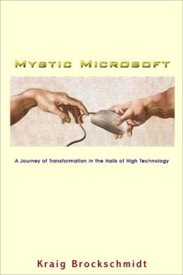 Mystic Microsoft: A Journey of Transformation in the Halls of High Technology