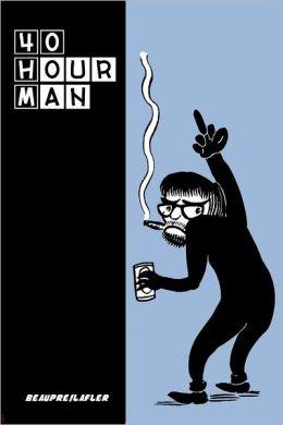40 Hour Man