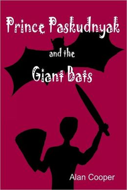 Prince Paskudnyak and the Giant Bats