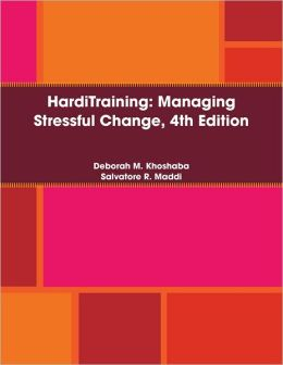 Harditraining: Managing Stressful Change, 4Th Edition