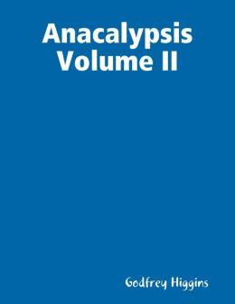 Anacalypsis Volume Ii