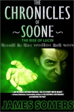 The Chronicles of Soone: The Rise of Lucin
