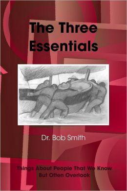 The Three Essentials