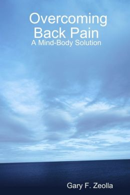 Overcoming Back Pain: A Mind-Body Solution
