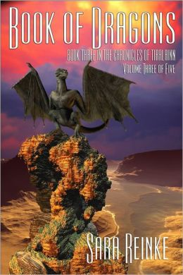 Book of Dragons, Volume 3 of 5 (The Chronicles of Tiralainn Series)