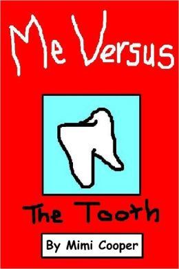 Me Versus the Tooth