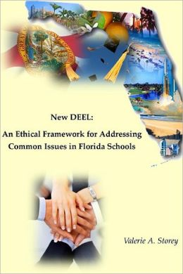 New Deel: An Ethical Framework for Addressing Common Issues in Florida Schools