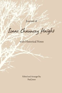 Journal of Isaac Chauncey Haight with Historial Notes
