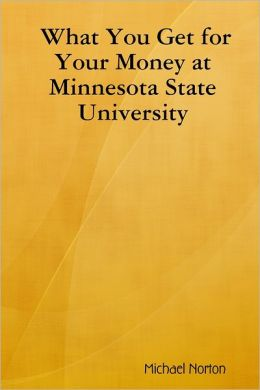 What You Get for Your Money at Minnesota State University