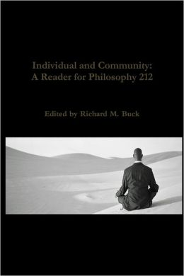 Individual and Community: A Reader for Philosophy 212