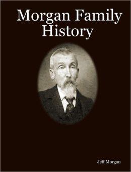 Morgan Family History