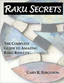 Raku Secrets: The Complete Guide to Amazing Raku Results