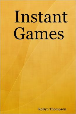 Instant Games: No prep. No props. Just add kids and you're ready to go! For groups of all ages and sizes.