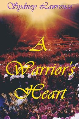 Historical Romance: A Warrior's Heart