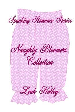 Spanking Romance Stories : Naughty Bloomers Collection