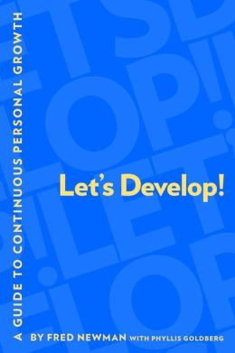 Let's Develop!: A Guide to Continuous Personal Growth