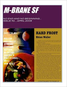 M-BRANE SF: No End and No Beginning . . . Issue #3. . .April 2009
