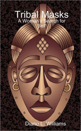 Tribal Masks: A Woman's Search for Self