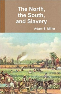 The North, the South, and Slavery
