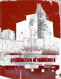 An Architecture of Resistance