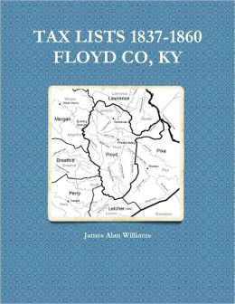 Tax Lists 1837-1860: Floyd Co, KY