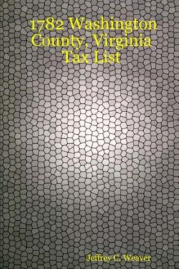 1782 Washington County, Virginia Tax List