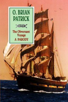 The Obversant Voyage: a Parody