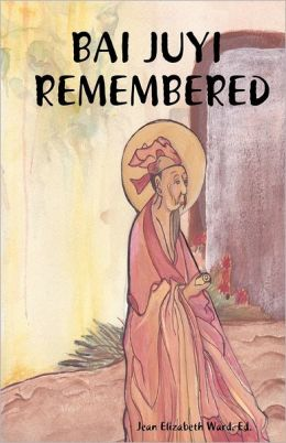 Bai Juyi: Remembered
