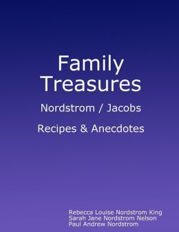 Family Treasures : Nordstrom/Jacobs: Recipes & Anecdotes
