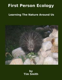 First Person Ecology: Learning the Nature Around Us