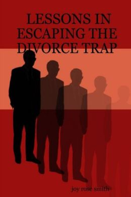 Lessons In Escaping the Divorce Trap
