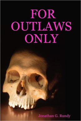 For Outlaws Only