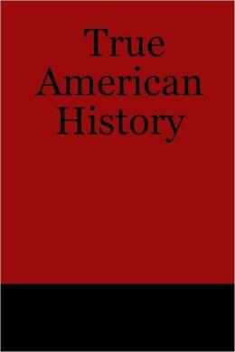 True American History