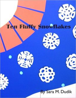 Ten Fluffy Snowflakes