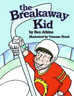 The Breakaway Kid
