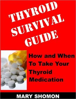 Thyroid Survival Guide: How and When to Take Your Thyroid Medication