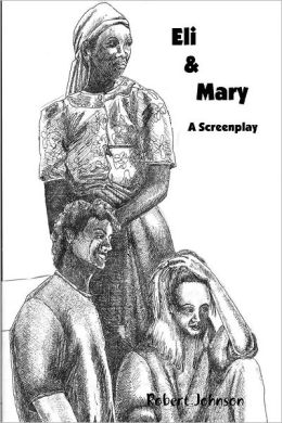 Eli & Mary: A Screenplay