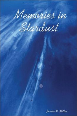 Memories In Stardust