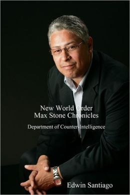 New World Order Max Stone Chronicles: Department of Counter Intelligence